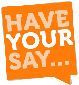 Have a Say on Local Issues